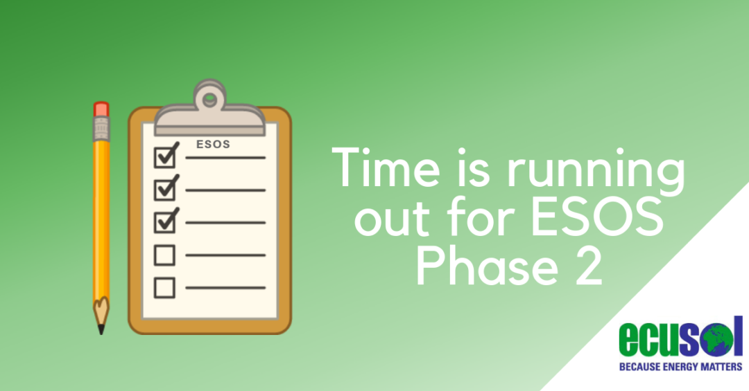 ESOS Phase 2 is Here – Does Your Business Qualify?